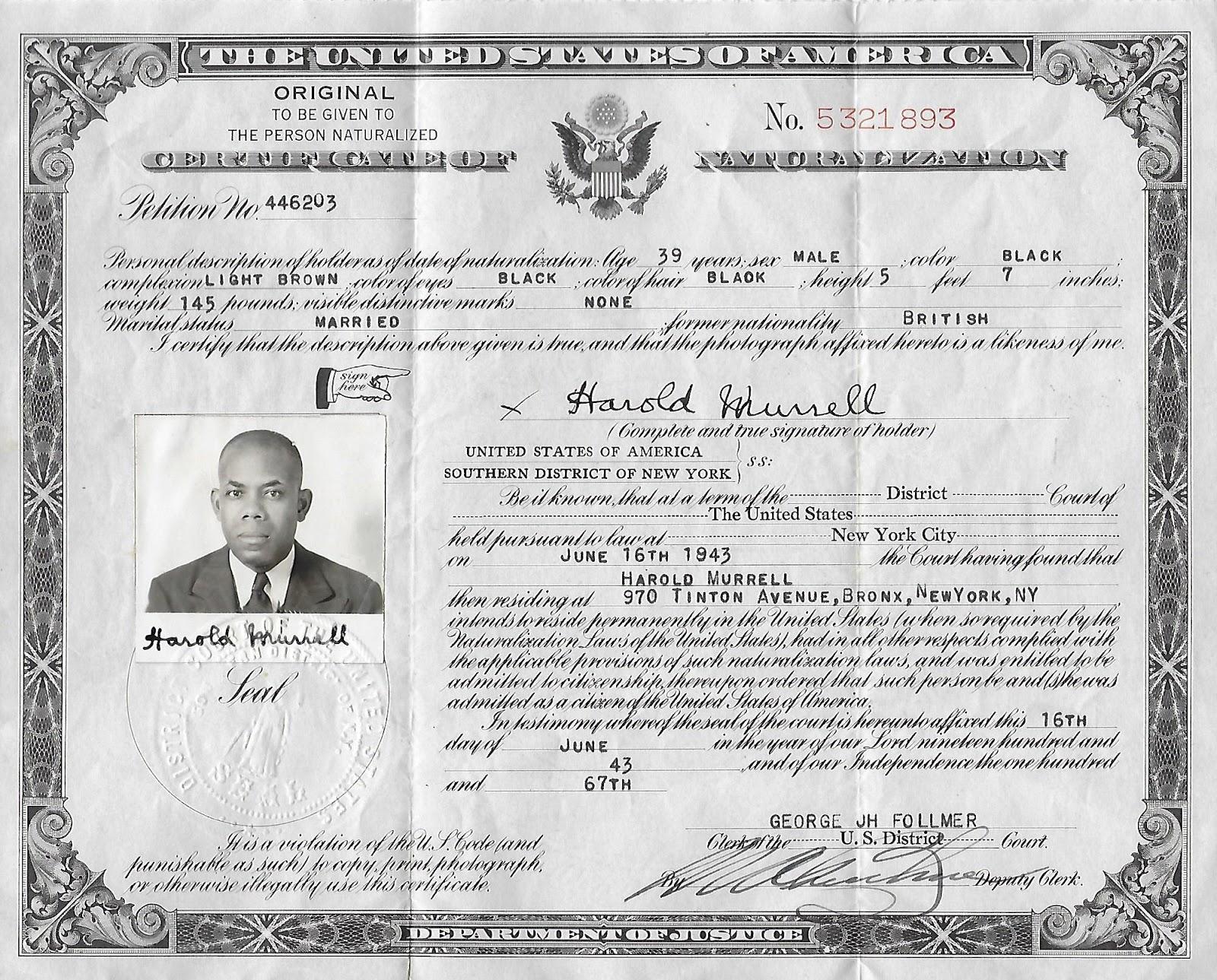 Amanuensis Monday Harold Murrell Srs Naturalization Certificate