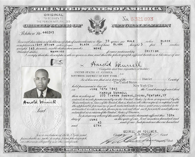 Amanuensis Monday: Harold Murrell Sr.'s Naturalization Certificate --How Did I Get Here? My Amazing Genealogy Journey