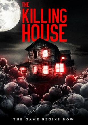 The Killing House 2018 HDRip 720p Dual Audio In Hindi English