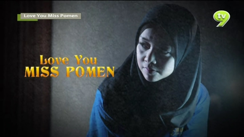 Sinopsis Telemovie Love You Miss Pomen (TV9)