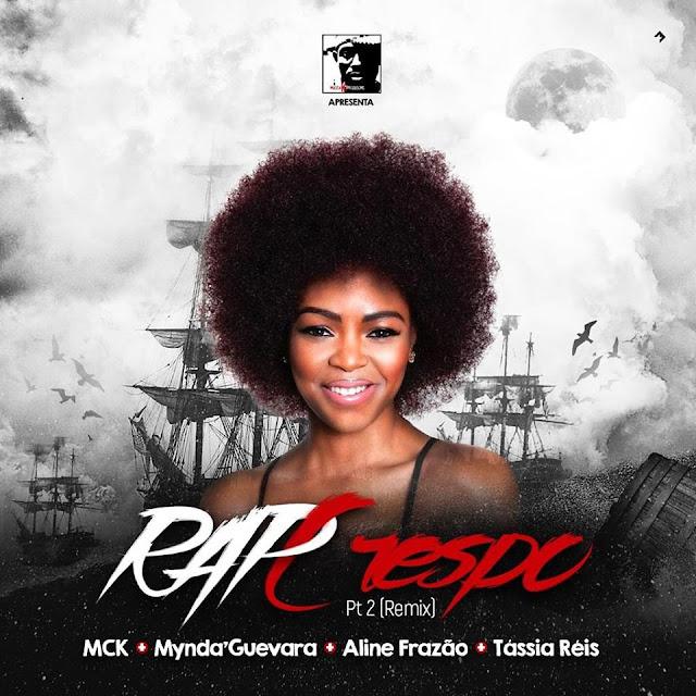 MCK - Rap Crespo (Feat. Mynda'Guevara, Aline Frazão & Tássia Réis) (Remix)