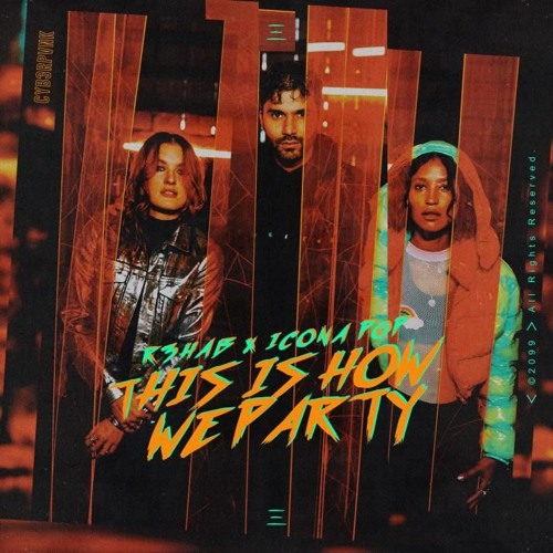 R3HAB & Icona Pop Unveil New Collaboration 'This Is How We Party'