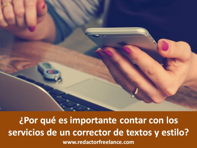 ¿Por qué es importante contar con los servicios de un corrector de textos y estilo?