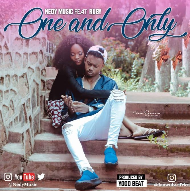 Nedy Music Ft. Ruby – One and Only