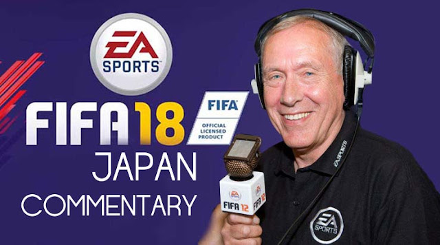 Cara Menambah Komentator Jepang di FIFA 18