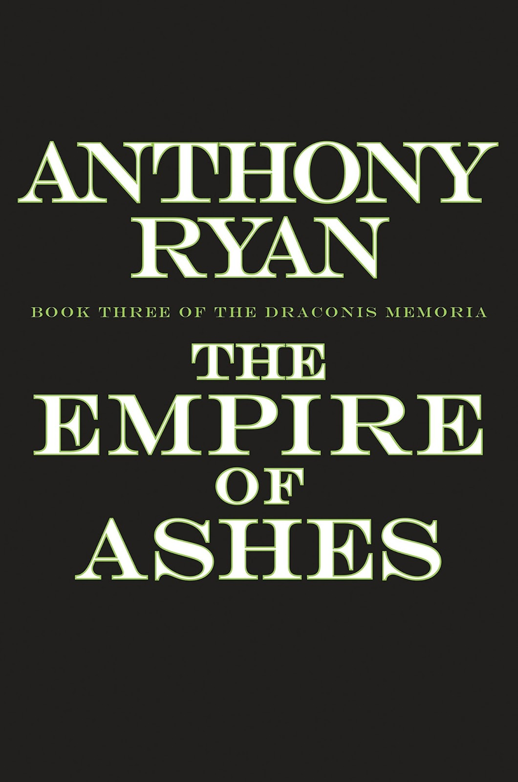 The Empire of Ashes by Anthony Ryan