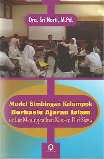 Model Bimbingan Kelompok Berbasis Ajaran Islam