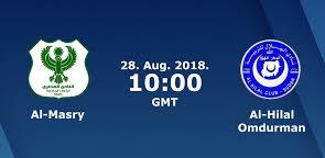 اون لاين مشاهدة يوتيوب مباراة المصري البورسعيدي والهلال السوداني بث مباشر 29-08-2018 كاس الكونفيدرالية اليوم بدون تقطيع