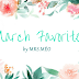 MONTHLY FAVS | MARCH 2016