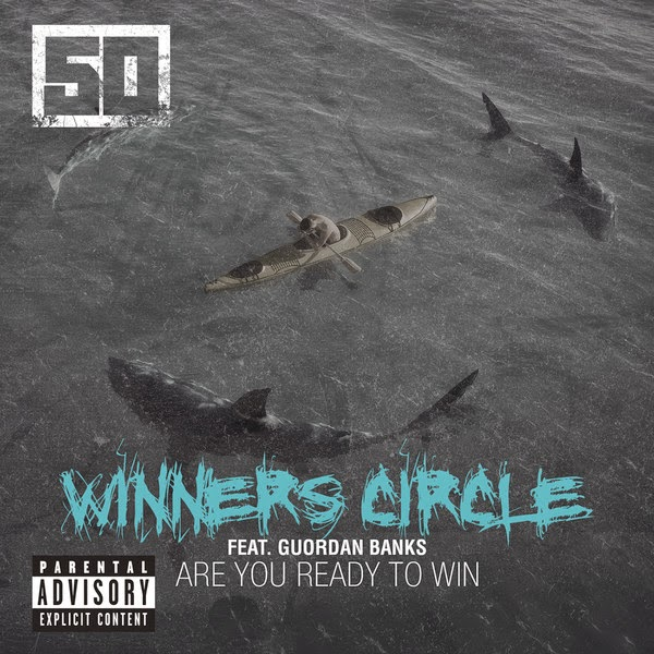50 Cent - Winners Circle (feat. Guordan Banks) - Single  Cover