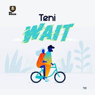 Teni wait mp3 download
