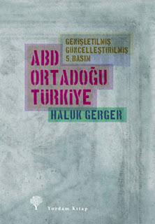 Haluk Gerger - ABD, Ortadoğu, Türkiye