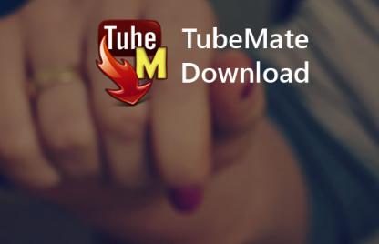 حمل الآن أحدث نسخة من تطبيق TubeMate