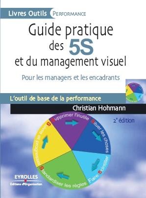 Guide pratique des 5S et du management visuel (livre de C. Hohmann)