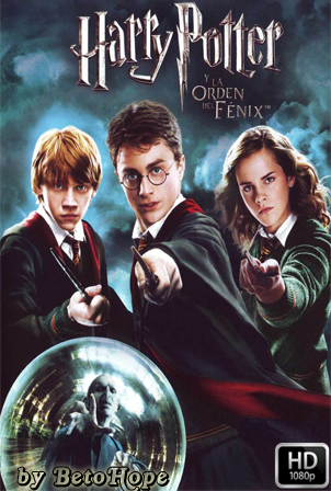 Harry Potter y La Orden del Fenix [2007] [1080p] [Latino-Ingles] [Google Drive] GloboTV