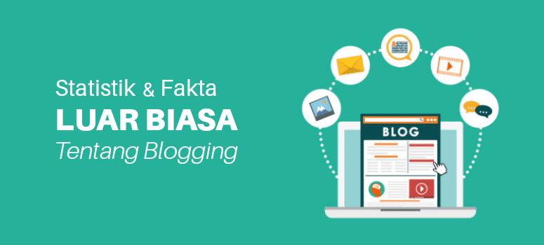 Statistik dan fakta luar biasa tentang blog