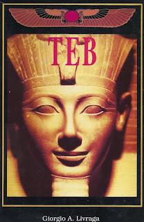 Teb Kadim Mısır Uygarlığı - Giorgio A. Livraga