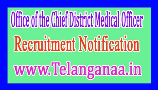 Office of the Chief District Medical Officer, JajpurGovernment of Odisha Recruitment Notification 2017