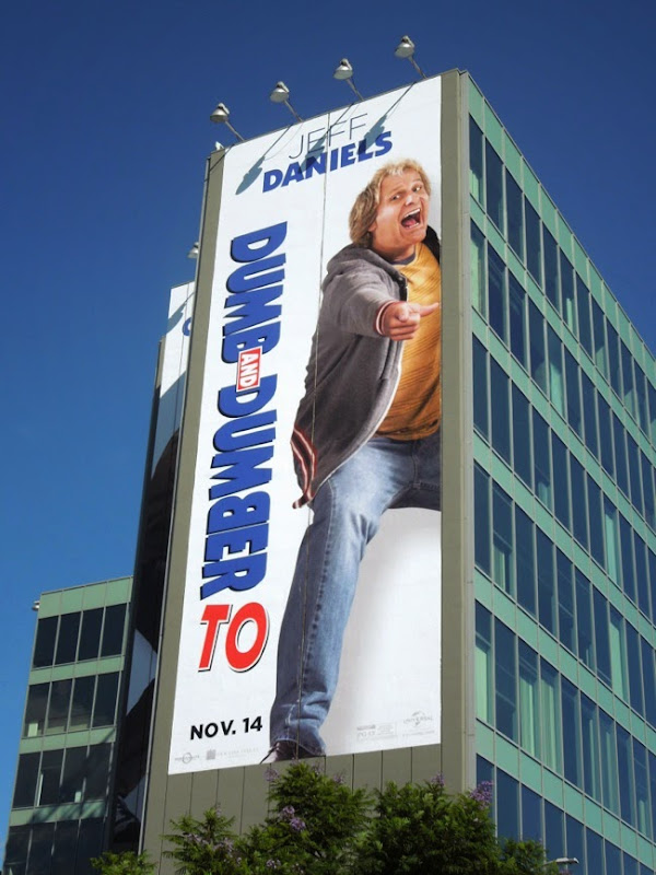 Giant Jeff Daniels Dumb and Dumber To movie billboard