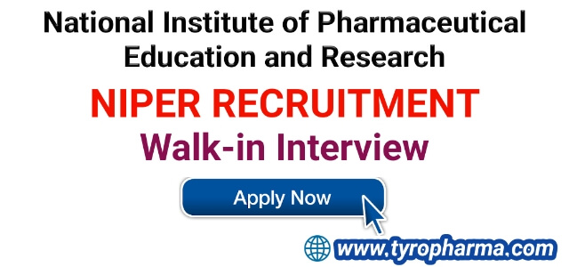 National Institute of Pharmaceutical Education and Research (NIPER) Recruitment - Walk-in interview for various posts: