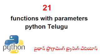 21 functions with parameters python Telugu