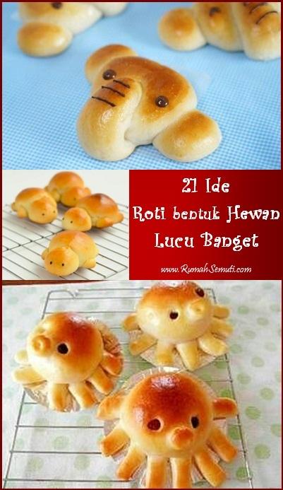 21 Ide Roti Bentuk Hewan yang Lucu Banget