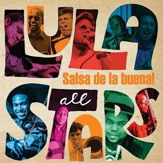SALSA DE LA BUENA! - LULA ALL STARS (2015)
