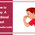 How To Stop A Nosebleed Fast Permanently - Home Remedies Inside!