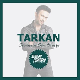 Tarkan Sevdanın Son Vuruşu (Serkan Türkoğlu Remix)