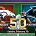 FÚTBOL AMERICANO - Playoffs NFL 2016. SuperBowl 50: Denver Broncos - Carolina Panthers