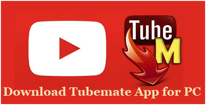 download tubemate for windows 10