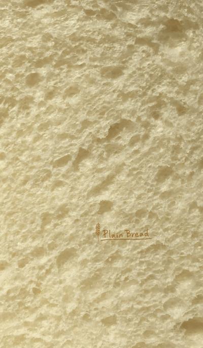 Plain Bread.