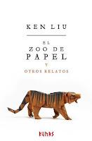 El zoo de papel y otros relatos de Ken Liu
