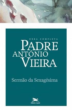 Sermão da Sexagésima - Padre Antônio Vieira