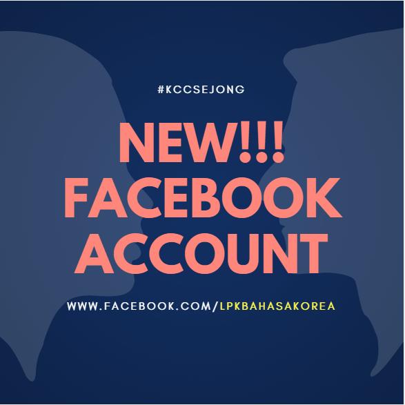 Akun Facebook Baru KCC Sejong Jogja - facebook.com/lpkbahasakorea