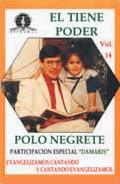 Polo Negrete-Vol 14-El Tiene Poder-
