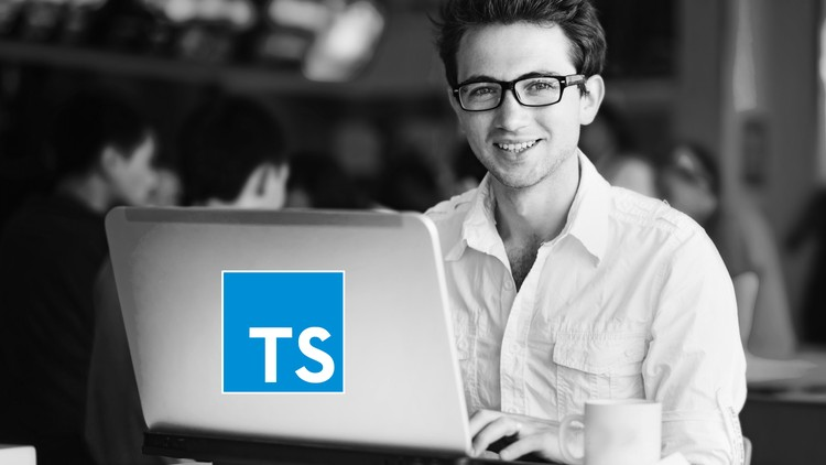 TypeScript from Scratch: Go from zero to hero in TypeScript - Udemy course