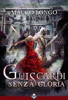 Guiscardi Senza Gloria (autore Mauro Longo - cover di Sebastien Ecosse)