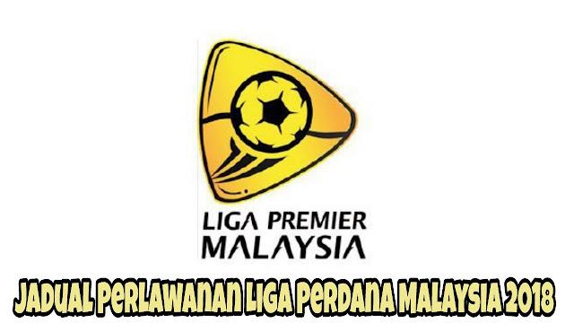 Jadual Perlawanan Liga Perdana Malaysia 2018