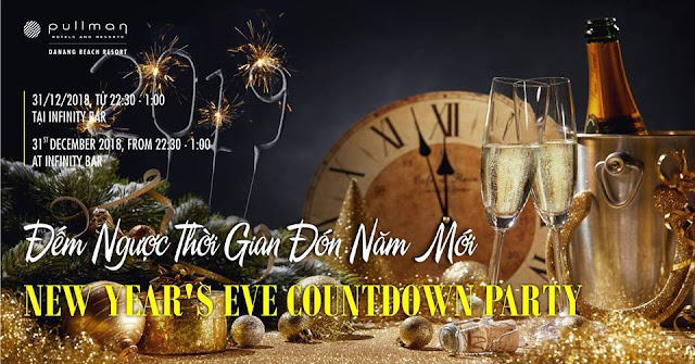 NEW YEAR EVE COUNTDOWN PARTY - PULLMAN DANANG BEACH RESORT