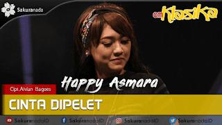 Lirik Lagu Cinta Di Pelet - Happy Asmara