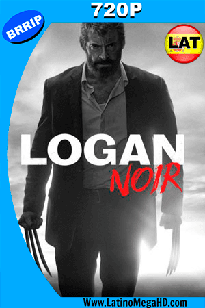 Logan: Wolverine (NOIR EDITION) (2017) Latino HD 720p ()