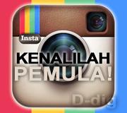 Kenali Aplikasi Instagram dan Cara Pemakaiannya Bagi Pemula