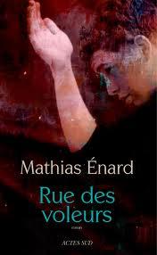Rue des voleurs, un roman de Mathias Énard
