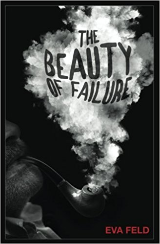 Image result for the beauty of failure Eva Feld