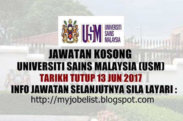 Jawatan Kosong Universiti Sains Malaysia (USM) Jun 2017