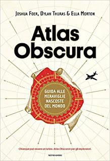 Atlas Obscura. Guida Alle Meraviglie Nascoste Del Mondo. Ediz. A Colori PDF