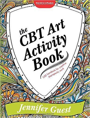 Book Review: The CBT Art Activity Book - 100 Illustrated Handouts for ...