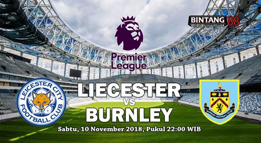Prediksi Skor Leicester vs Burnley 10 November 2018