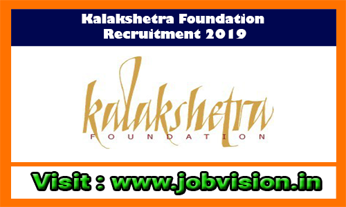 Kalakshetra Foundation Recruitment 2019 PGT (History) Posts